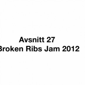 Broken Ribs Jam 2012- CHILDTV!!